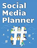 Social Media Planner: Digital Marketing Planner For Business Social Media Planner Advert Planner and Social Media Analysis The Workbook To Help You ... and Paid Advertising,8.5'x11' ,100 Pages
